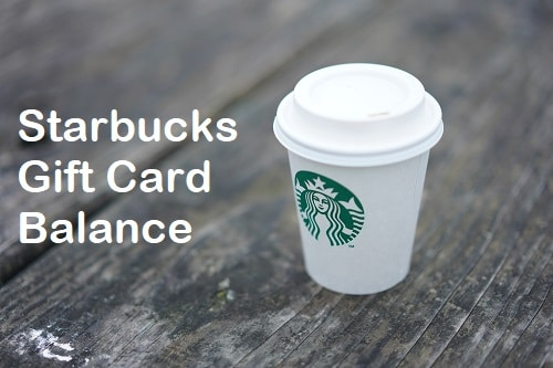 How To Check Starbucks Gift Card Balance Simplest Process